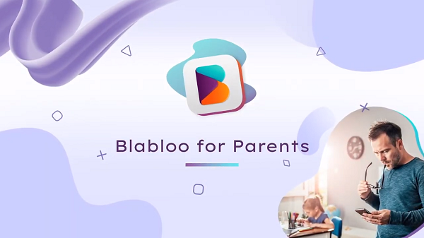 Blabloo for Parents