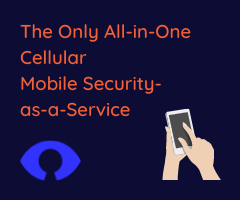 All-in-one Cellular Mobile Security-as-a-Service