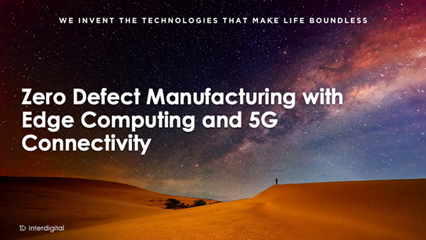 Zero Defect Manufacturing with Edge Computing and 5G Connectivity